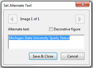 Set Alternate Text window. Example Alternate text displaying Michigan State University Statue.