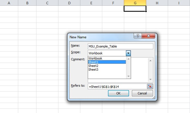 The dialog box that opens up when defining a name for a section. MSU_Example_Table is entered into the name field and sheet1 is hovered over in the scope drop-down. No text is entered into the Comment box. The Refers to field corresponds to the cells that were selected to be in this section.
