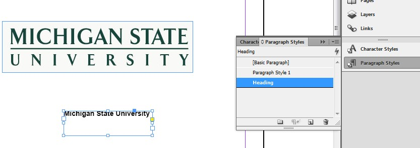 Screenshot of Paragraph Styles menu. The text Michigan State University is selected. A created style is in the Paragraph styles menu, and is currently highlighted.